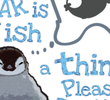 Baby penguin's funny New Year's resolution Sticker