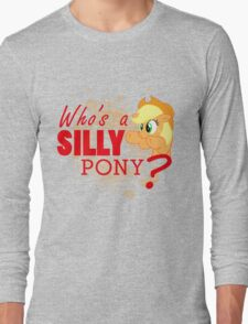 A Silly Pony Long Sleeve T-Shirt
