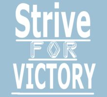 Strive for Victory by boleeez