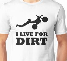 I LIVE FOR DIRT MOTOCROSS CRAZY SUPERMAN FREESTYLE Unisex T-Shirt