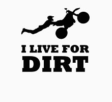 I LIVE FOR DIRT MOTOCROSS CRAZY SUPERMAN FREESTYLE Unisex T-Shirt