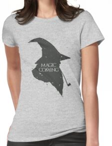 Magic is Coming Womens Fitted T-Shirt