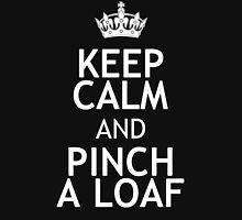 KEEP CALM AND PINCH A LOAF Hoodie