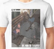 """""""Big Man On Champers"""" - Schoolfight Band Unisex T-Shirt"""