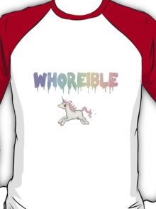 Whoreible. T-Shirt