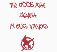 The odds are never in our favor - red by Kirdinn