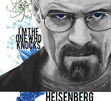 Heisenberg - The one Who Knocks by Amanda Paula
