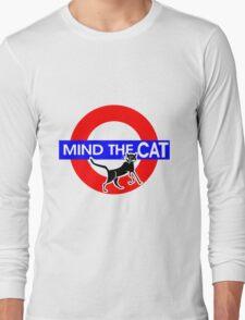 Mind The Cat Long Sleeve T-Shirt