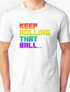 Katamari - Keep rolling that ball T-Shirt