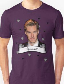 Life Ruiner Unisex T-Shirt