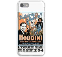 Harry Houdini, do spirits return? iPhone Case/Skin