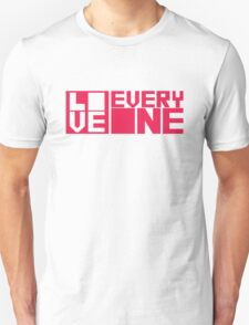 LOVE EVERYONE - Red Letters T-Shirt