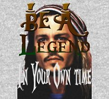 Be A Legend in Your Own time Hoodie