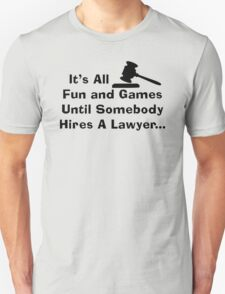 Fun and Games (blk) Unisex T-Shirt