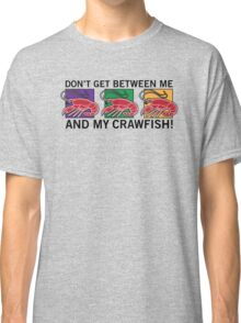 Me and My Crawfish! Classic T-Shirt