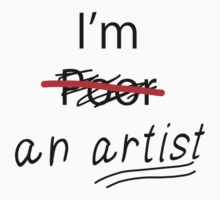 I am an Artist by iArt Designs