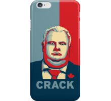 Rob Ford - CRACK iPhone Case/Skin