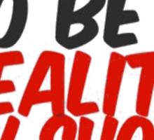 Reality Show Villain Sticker