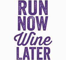 Run Now Wine Later Womens Fitted T-Shirt