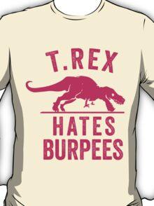 T Rex Hates Burpees T-Shirt