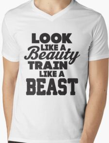 Look Like A Beauty Train Like A Beast Mens V-Neck T-Shirt