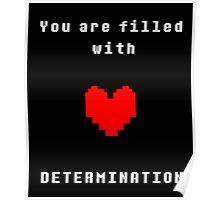 You are filled with Determination | Undertale Poster