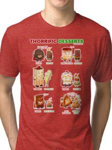 Thorrific Desserts Tri-blend T-Shirt