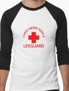 I have never been a LIFEGUARD Men's Baseball ¾ T-Shirt