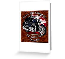 Triumph Thunderbird Give Me Liberty Greeting Card
