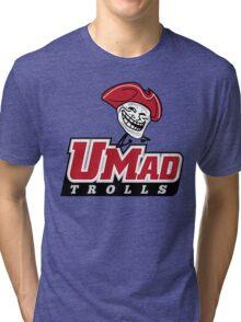 UMad Trolls Tri-blend T-Shirt