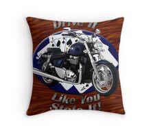 Triumph Thunderbird Drive It Like You Stole It Throw Pillow