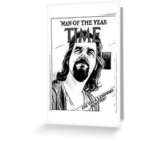 Big Lebowski man of the year Greeting Card