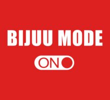Bijuu Mode On ! (White) by PT Chen