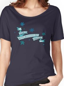 Cold Never Bothered Me Anyway Women's Relaxed Fit T-Shirt