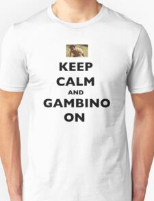 Keep Calm and Gambino On Unisex T-Shirt