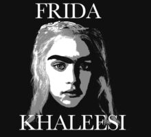 Frida Khaleesi by websta