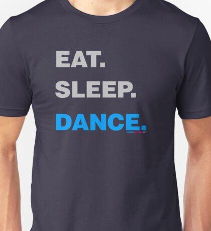 Eat Sleep Dance Unisex T-Shirt