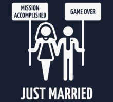 Just Married – Mission Accomplished – Game Over (White) by MrFaulbaum