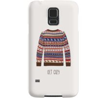 Get cozy Samsung Galaxy Case/Skin