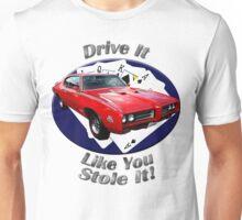Pontiac GTO Drive It Like You Stole It Unisex T-Shirt