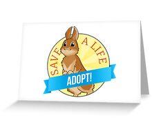 Adopt a Bunny! Greeting Card