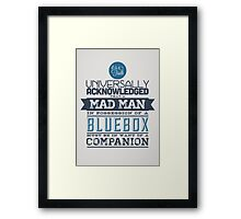 A Mad Man in Possession of a Blue Box Framed Print