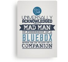 A Mad Man in Possession of a Blue Box Canvas Print