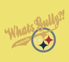 Whats gully? (STEELERS)  Kids Clothes