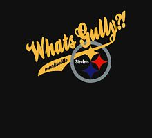 Whats gully? (STEELERS)  Unisex T-Shirt