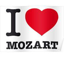 I ♥ MOZART Poster