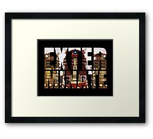 Doctor Who - Exterminate Framed Print