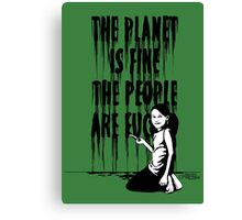 The planet is fine Canvas Print