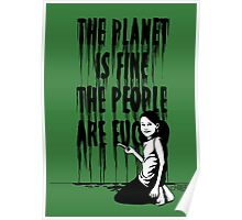 The planet is fine Poster