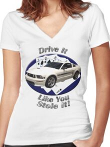 Ford Mustang GT Drive It Like You Stole It Women's Fitted V-Neck T-Shirt
